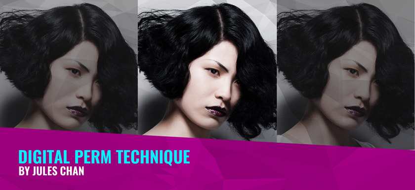 Digital Perm Technique by Jules Chan