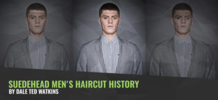 Suedehead Men's Haircut History by Dale Ted Watkins