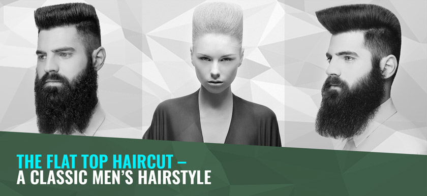 The Flat Top Haircut – A classic men's hairstyle