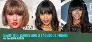 Beautiful Bangs and a Fabulous Fringe