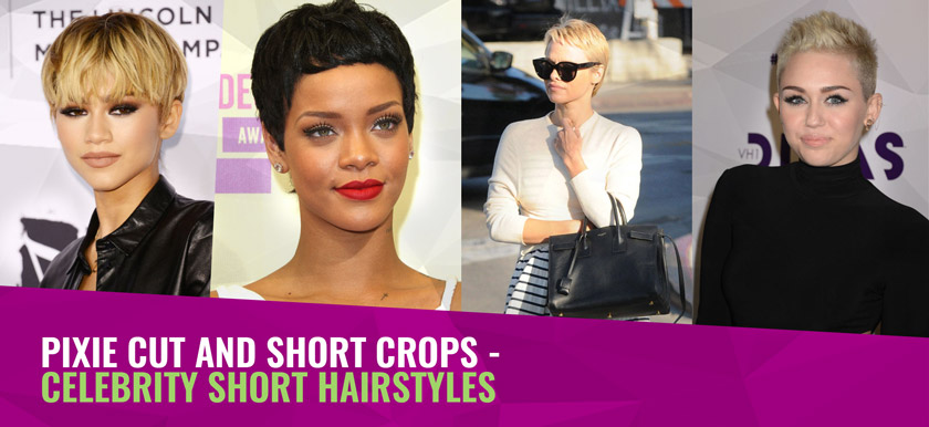Pixie Cut and Short Crops – celebrity short hairstyles
