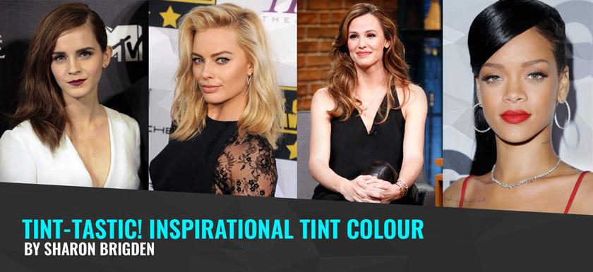 Tint-tastic! Inspirational Tint Colour