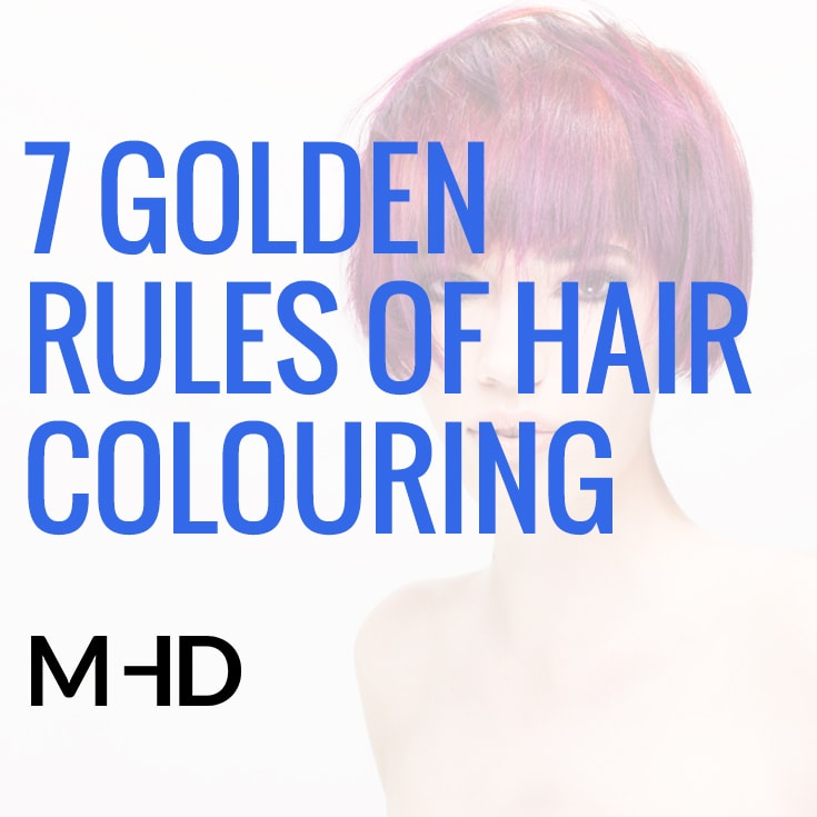 7 Golden Rules Of Hair Colouring Free Video And Pdf