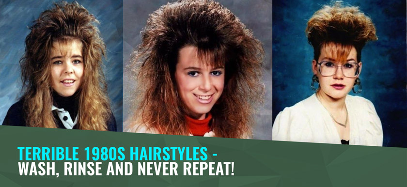 Terrible 1980s Hairstyles - Wash, Rinse and Never Repeat! · MHD