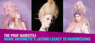 The Pouf Hairstyle – Marie Antoinette's lasting legacy to hairdressing