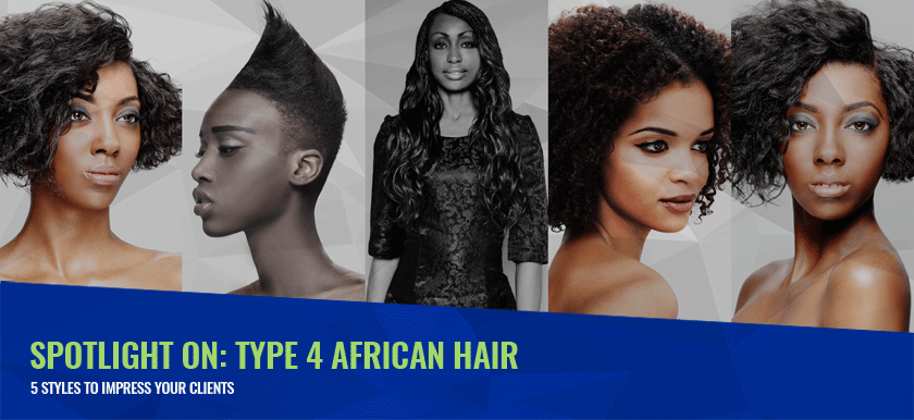 How to Get African Type 4 Hair Cutting and Styling Right