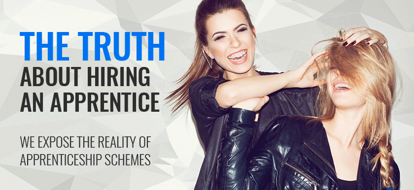 Revealed: The Truth About Hiring An Apprentice
