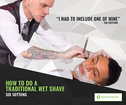How to do a traditional wet shave by Sid Sottung