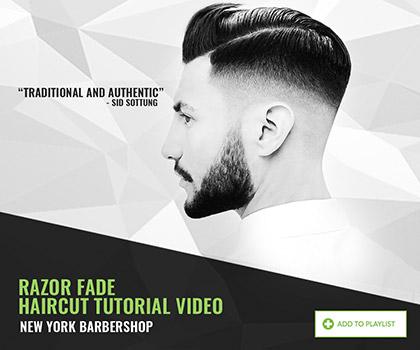 Razor fade haircut by New York Barbershop
