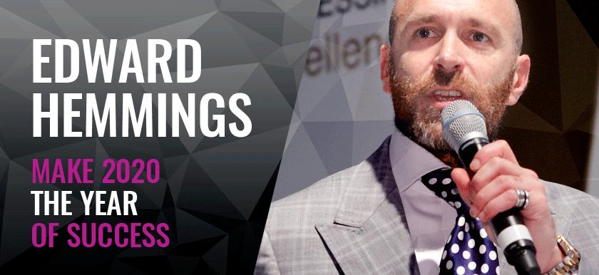 Edward Hemmings: Make 2020 The Year of Success