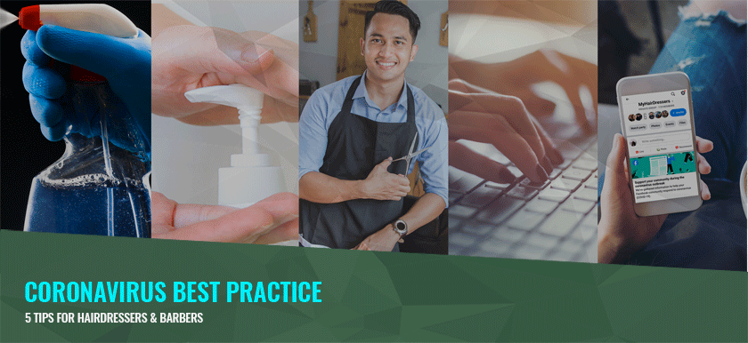 Coronavirus Best Practice – 5 Tips for Hairdressers & Barbers